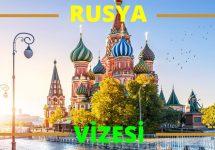 Rusya Vize İstiyor mu?